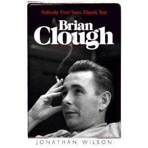 CLOUGHIE, THE MAN, THE MYTH, THE LEGEND. Clough