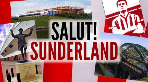 Salut! Sunderland